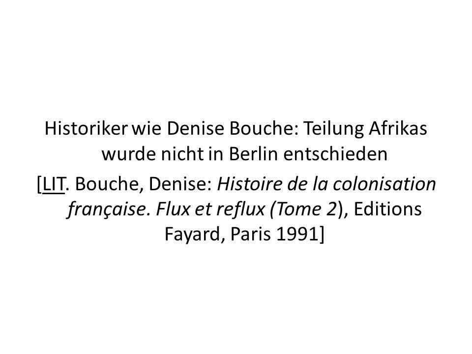 Historiker wie Denise Bouche: Teilung Afrikas wurde nicht in Berlin entschieden [LIT.